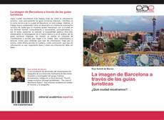 Обложка La imagen de Barcelona a través de las guías turísticas