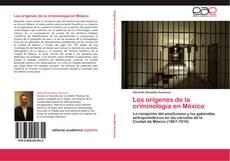 Buchcover von Los orígenes de la criminología en México