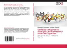 Buchcover von Cambios en figuras de área igual, conservación y relaciones figurales