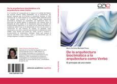 Capa do livro de De la arquitectura bioclimática a la arquitectura como Verbo