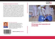 Bookcover of El tiempo de reacción en el karate