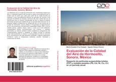 Couverture de Evaluación de la Calidad del Aire de  Hermosillo, Sonora, México