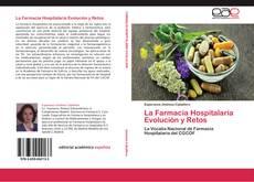 Copertina di La Farmacia Hospitalaria Evolución y Retos