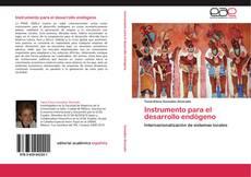 Capa do livro de Instrumento para el desarrollo endógeno