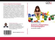 Bookcover of Autismo y Diagnóstico Psicopedagógico