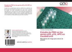 Borítókép a  Estudio de PDH en los genes p53, p16, APC en cavidad oral - hoz