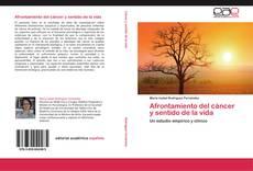 Buchcover von Afrontamiento del cáncer y sentido de la vida