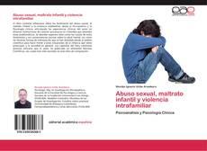 Portada del libro de Abuso sexual, maltrato infantil y violencia intrafamiliar