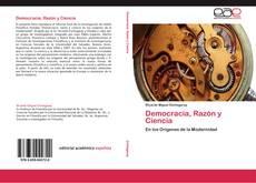 Couverture de Democracia, Razón y Ciencia