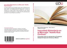"""Обложка Inocuidad Alimentaria en el Mercado """"Adolfo Ruiz Cortinez"""""""
