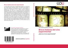 Bookcover of Breve historia del cine experimental