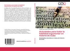Buchcover von Actividades para tratar la habilidad argumentar en historia de Cuba