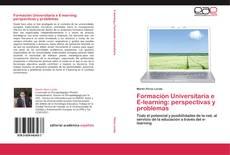Bookcover of Formación Universitaria e E-learning: perspectivas y problemas