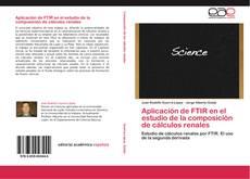 Bookcover of Aplicación de FTIR en el estudio de la composición de cálculos renales