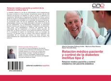 Portada del libro de Relación médico paciente y control de la diabetes mellitus tipo 2