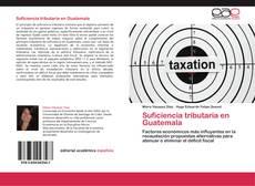 Bookcover of Suficiencia tributaria en Guatemala
