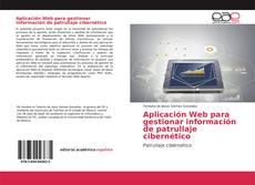 Portada del libro de Aplicación Web para gestionar información de patrullaje cibernético