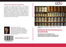 Bookcover of Historia de la Farmacia en Guatemala
