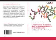 Обложка Lineamientos de política para la sustentabilidad de la vivienda social