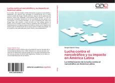 Buchcover von Lucha contra el narcotráfico y su impacto en América Latina
