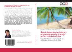 Bookcover of Administración hotelera y organización del trabajo en un hotel de Cuba