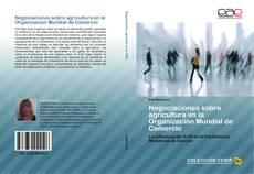 Bookcover of Negociaciones sobre agricultura en la Organización Mundial de Comercio