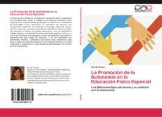 Copertina di La Promoción de la Autonomía en la Educación Física Especial