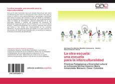 Portada del libro de La otra escuela:  una escuela  para la interculturalidad