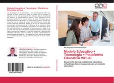 Обложка Modelo Educativo + Tecnología = Plataforma Educativa Virtual