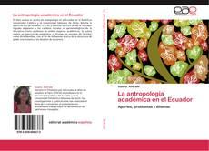 Borítókép a  La antropología académica en el Ecuador - hoz