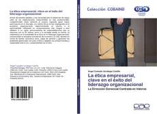 Capa do livro de La ética empresarial, clave en el éxito del liderazgo organizacional