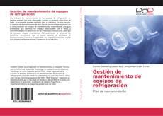Copertina di Gestión de mantenimiento de equipos de refrigeración