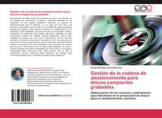 Bookcover of Gestión de la cadena de abastecimiento para discos compactos grabables