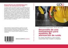 Portada del libro de Desarrollo de una metodología para modelos de atenuación de ruido