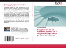 Bookcover of Fragmentos de un discurso acerca de la singularidad psíquica