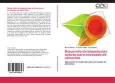 Capa do livro de Desarrollo de biopelículas activas para envasado de alimentos