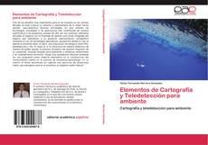 Portada del libro de Elementos de Cartografía y Teledetección para ambiente