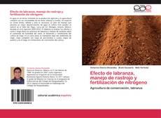 Bookcover of Efecto de labranza, manejo de rastrojo y fertilización de nitrógeno