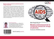 Capa do livro de Modelo motivacional de la conducta sexual de riesgo en jóvenes