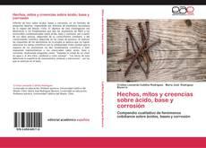 Capa do livro de Hechos, mitos y creencias sobre ácido, base y corrosión