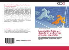 La actividad física y el deporte en las Fuerzas Armadas españolas kitap kapağı