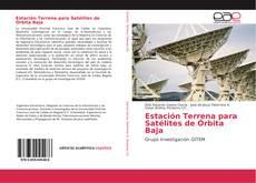 Portada del libro de Estación Terrena para Satélites de Órbita Baja