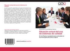 Portada del libro de Situación actual del uso de sistemas de calidad