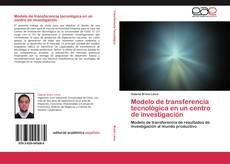 Copertina di Modelo de transferencia tecnológica en un centro de investigación