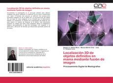 Bookcover of Localización 3D de objetos definidos en mama mediante fusión de imagen