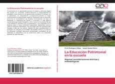 Borítókép a  La Educación Patrimonial en la escuela - hoz