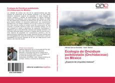 Borítókép a  Ecología de Oncidium poikilostalix (Orchidaceae) en México - hoz