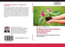 Portada del libro de El Buen Vivir Comunitario - Una Alternativa Civilizatoria
