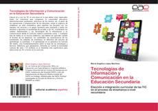 Bookcover of Tecnologías de Información y Comunicación en la Educación Secundaria