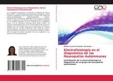 Bookcover of Electrofisiología en el diagnóstico de las Neuropatías Autoinmunes